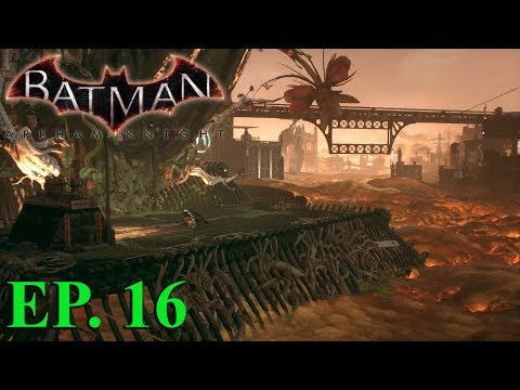GOTHAM: CITY OF FEAR - BATMAN: ARKHAM KNIGHT EPISODE 16