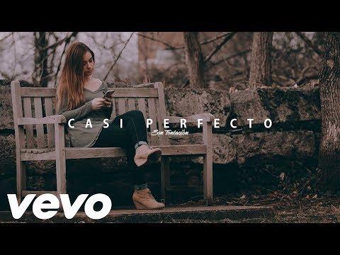 CASI PERFECTO - SON TENTACIÓN (ESTRENO)