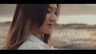 KUMALAYANG | Doel sumbang |cover video official full