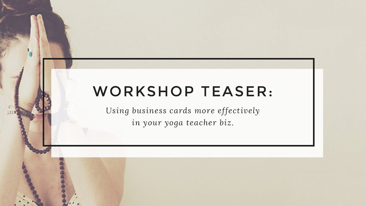 How to Use Business Cards in Your Yoga Business - YouTube