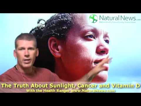 The Truth About Sunlight, Cancer and Vitamin D - Part 1/3