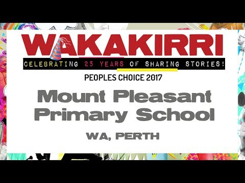 Mount Pleasant Primary School | Peoples Choice 2017 | WA, Perth | WAKAKIRRI