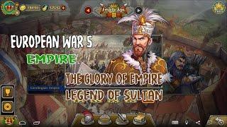European War 5 : Empire The Glory of The Empire -  Legend of Sultan