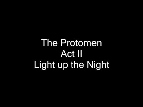 The Protomen - Act II - Light up the Night - Full Lyrics