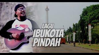 LAGU IBUKOTA PINDAH JACK PATABA, IMPONG PNS, DEFF & ALFITRAH 2019
