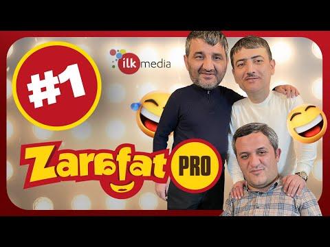 Zarafat PRO #1 | Ələkbər Yasamallı, Orxan Lökbatanlı, Rüfət Nasosnu (SMARTFON HƏDİYYƏ) - İlk Media