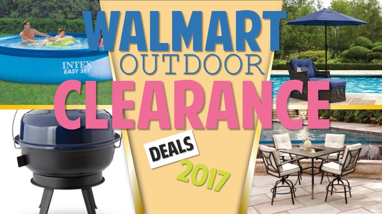 Walmart Outdoor Clearance September 12 30 2017 Patio Furniture Bbqs More Youtube - Garden Furniture Clearance Leicestershire