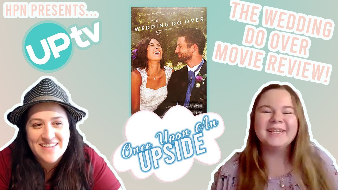 The Wedding Do Over Review Onceuponanupside Podcast Ep 2 Youtube