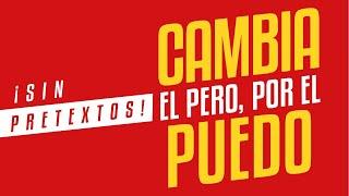 Book trailer | ¡Sin pretextos! Cambia el pero por el puedo | Yordi Rosado