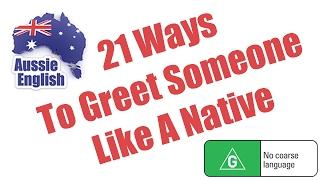 Baixar 21 Ways To Greet Someone Like A Native | Learn Australian English