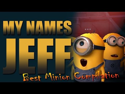 My name is Jeff - Best Minion Compilation [ HDLampoon ]