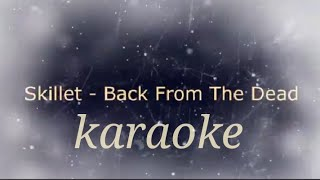 Skillet back from the dead karaoke with lyrics (background music) 🎶 by mr music karaoke
