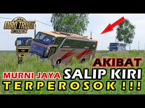 Salip Kiri !!! Bus SHD Murni Jaya Berakhir Tr4gis - ETS2 Mod Indonesia - 동영상
