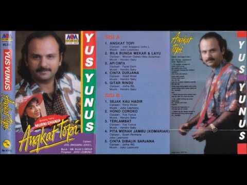 Angkat Topi / Yus Yunus (original Full)
