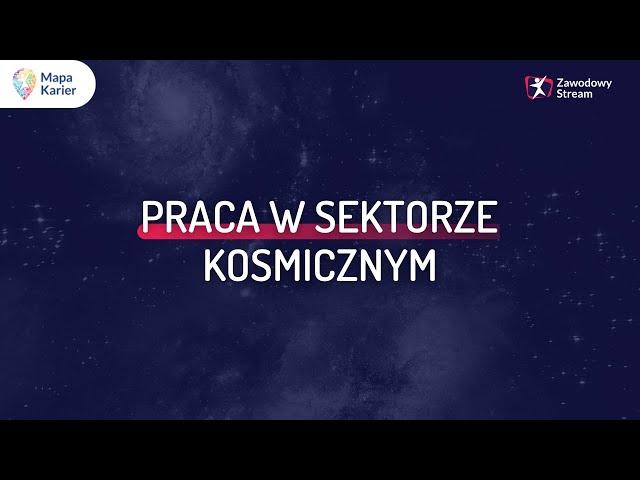 Jak się pracuje w sektorze kosmicznym? - YouTube