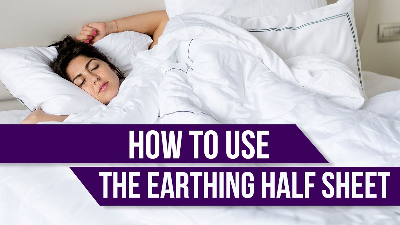 How To Use The Earthing Half Sheet   YouTube