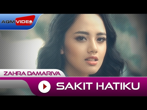 Zahra Damariva - Sakit Hatiku | Official Video