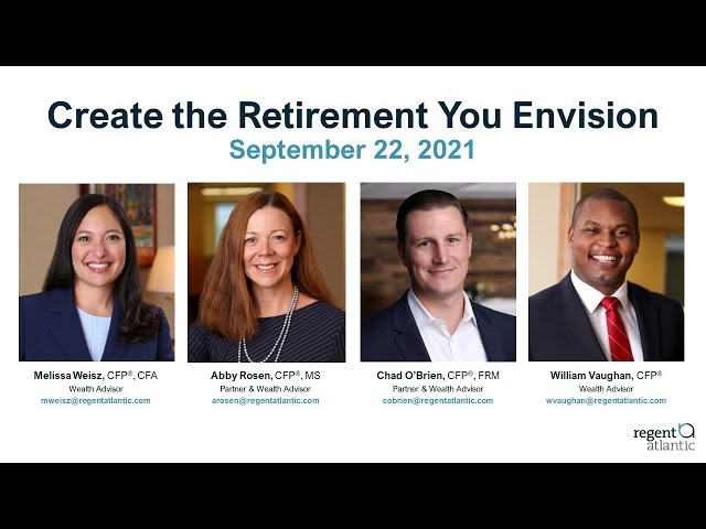 Create the Retirement You Envision
