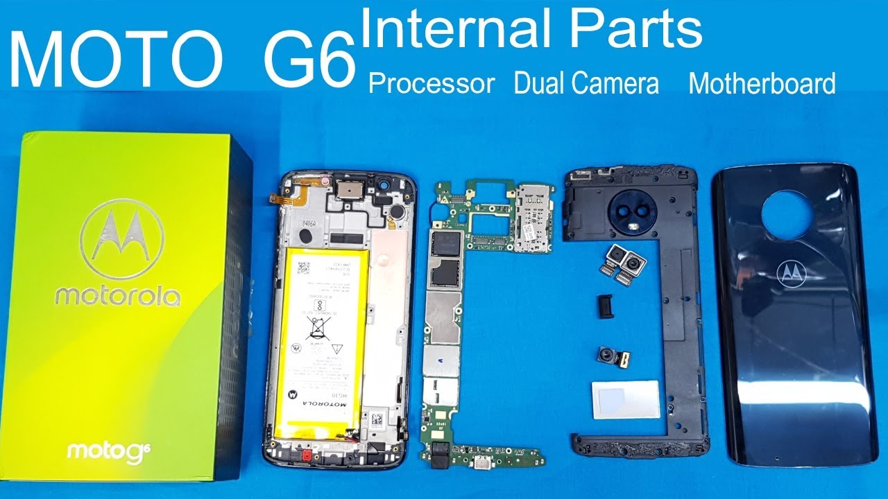 Motorola Moto    G6    Full Disassembly    MOTO    G6    Teardown all