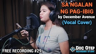 Sa Ngalan ng Pag ibig - December Avenue (Vocal Cover)
