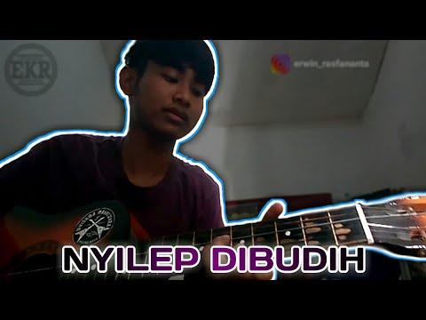 Nyilep Dibudih - Laskar Cinta Ft Anwar (Al - Abror) Cover EKR