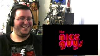 Gors The Nice Guys Official Final Trailer Reaction/Review
