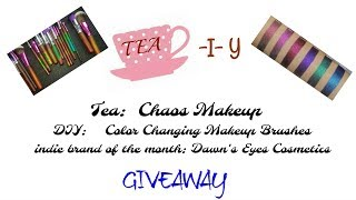 CHAOS MAKEUP DRAMA - TEA I Y  - DAWN EYES COSMETICS