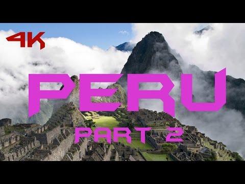 Peru, South America - Part 2 (Travel Documentary)