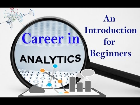 Career in Analytics - An Introduction for Beginners