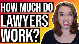 How Much Do Lawyers Work? (LAWYER'S AVERAGE DAY!)