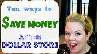 10 Ways to Save Money at the Dollar Store