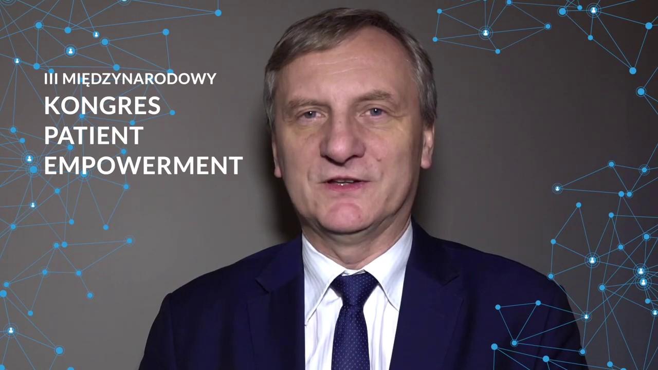 Wiceminister Zdrowia Zbigniew Król zaprasza na Kongres Patient Empowerment