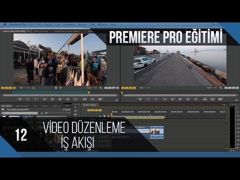 Premiere Pro Eğitimi 12 - Video Düzenleme Iş Akışı