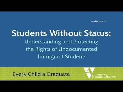 Students Without Status: Understanding and Protecting the Rights of Undocumented Immigrant Students