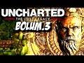 BULMACA DOLU SON KALE ! Uncharted: Kayıp Miras #3