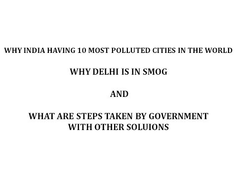 Real reasons of smog/pollution in Delhi and solutions/ Environmental issues in India/ Departments