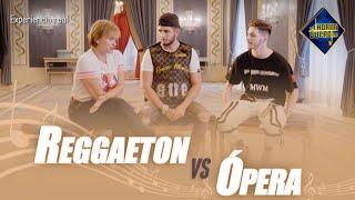 El Reggaeton y la Ópera unidos en un solo vídeo - El Hormiguero