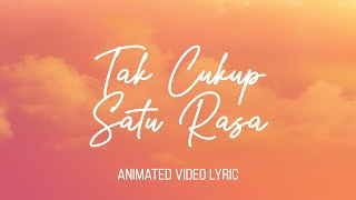 Witrie - Tak Cukup Satu Rasa (Official Animated Video Lyric)