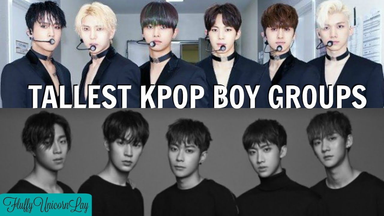 Kpop Group: Tallest Kpop Boy Groups