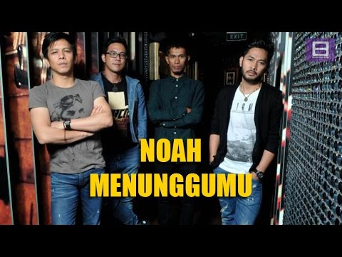 Noah - Menunggumu [Video Lirik]