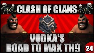 Clash Of Clans - Vodka's Road To Max TH9 Episode #24 (200k Dark Elixir / Level 30 Queeeeeeeeeen)