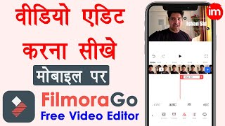 How to Edit Videos on Mobile for YouTube - filmorago app kaise use kare | FilmoraGo Video Tutorial