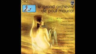 Paul Mauriat - Le Lac Majeur (France 1972) [Full Album]