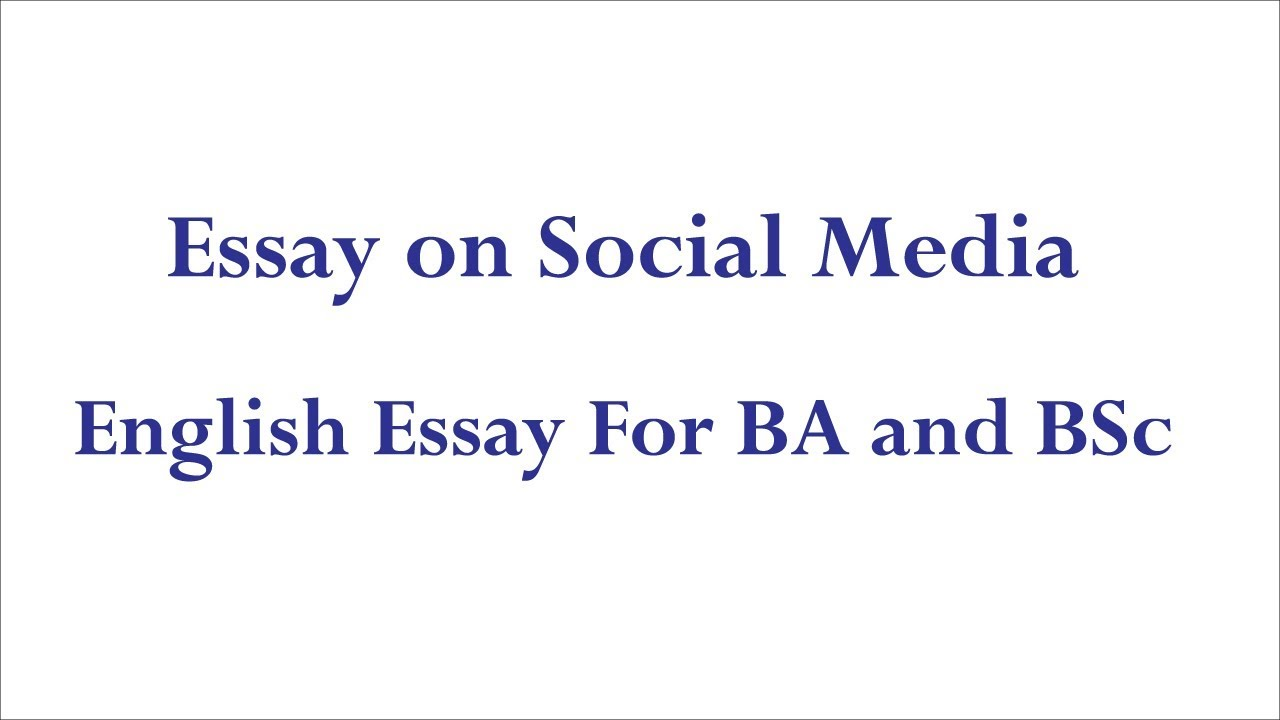 My English Essay English Essay On Social Media  English Essay For Ba And Bsc  Pak Online  Study How To Write A Thesis Essay also College English Essay Topics English Essay On Social Media  English Essay For Ba And Bsc  Pak  Sample Of Synthesis Essay