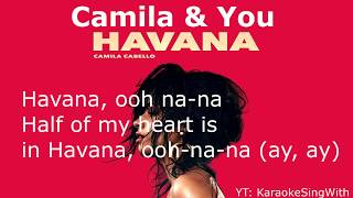 Havana - Camila Cabello (Karaoke Duet) Sing With Camila