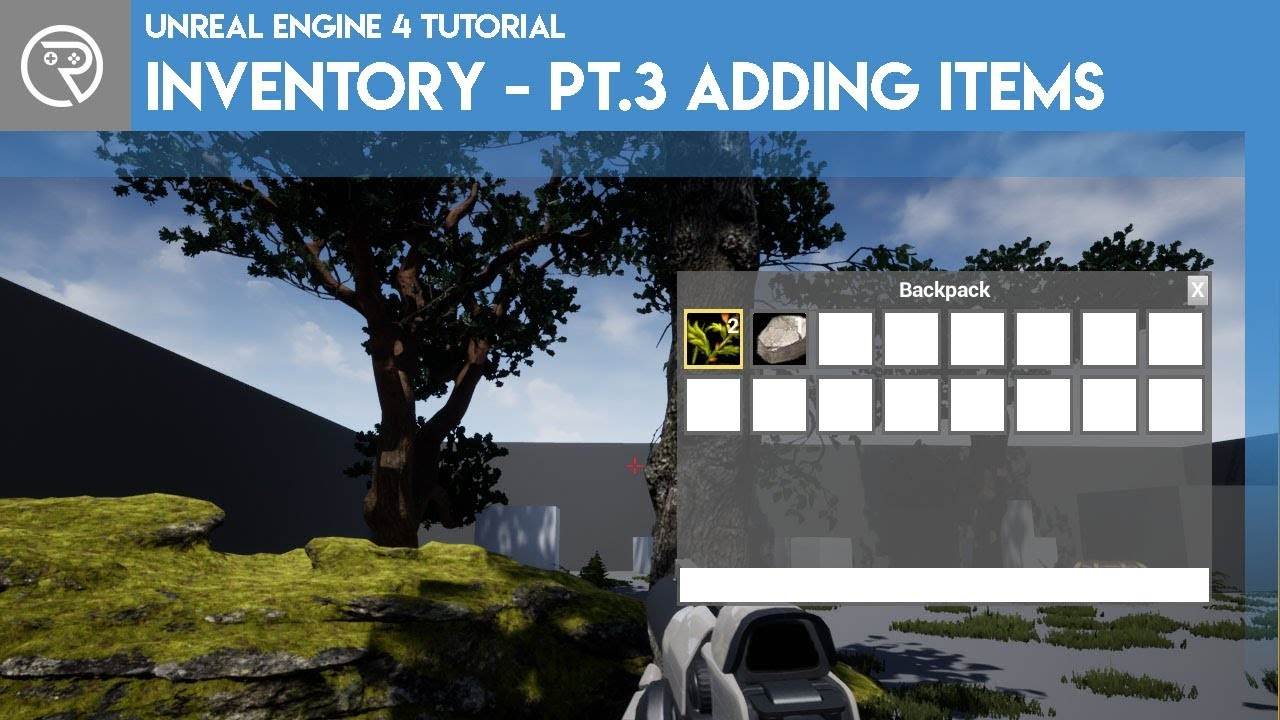 Unreal Engine 4 Tutorial - Inventory System - Part 3 - Adding Items