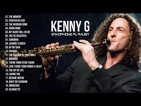 Kenny G Collection | Forever In Love - Kenny G Best Saxophone Instrumental 2019