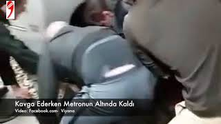 Kavga Ederken Metronun Altında Kaldılar- Viyana