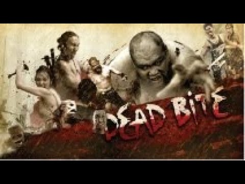 Full Movie: Dead Bite [English Subtitle]