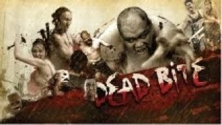 Full Movie: Dead Bite [English Subtitle]